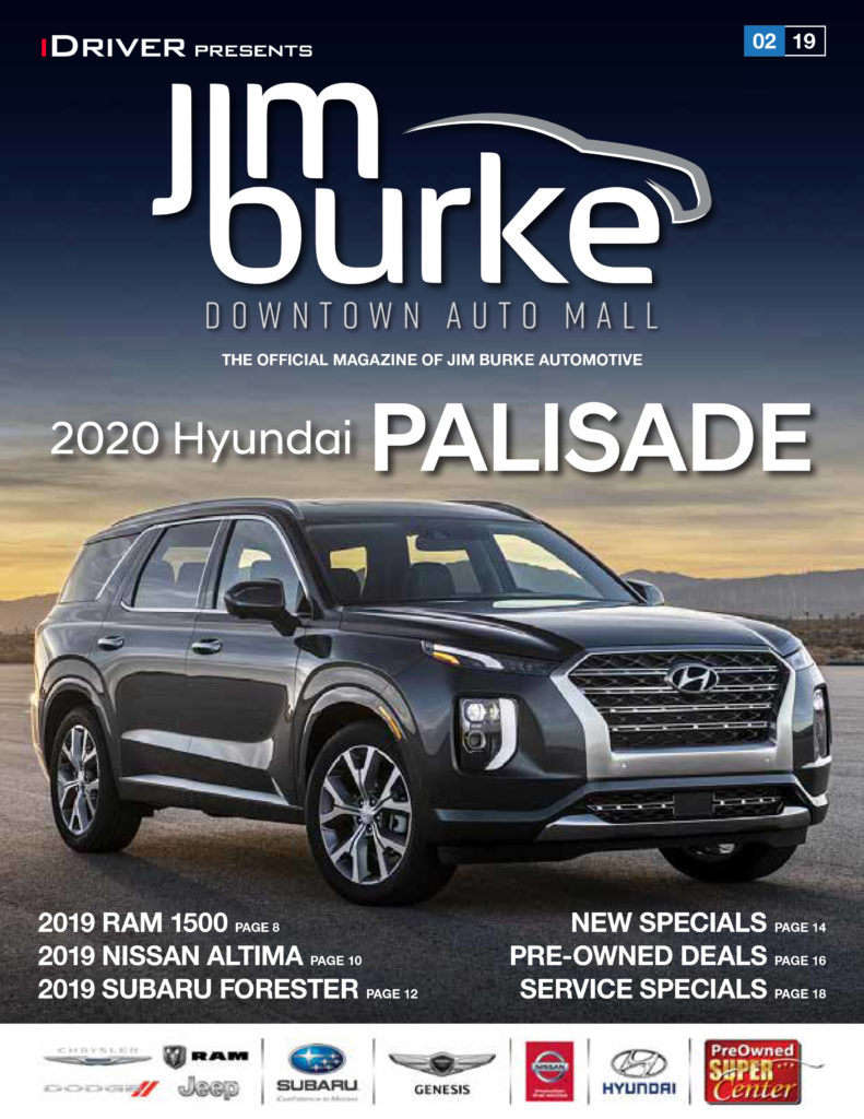 iDriver Presents the 2020 Hyundai Palisade Jim Burke Automotive February issue